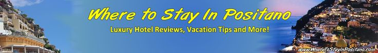 Positano Hotels and Villas Reviews