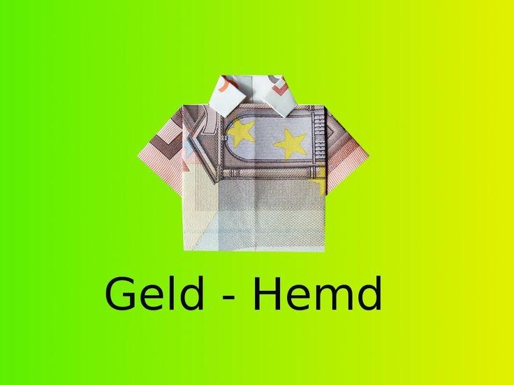 Origami: Geld-Hemd Basteln mit einem Geldschein