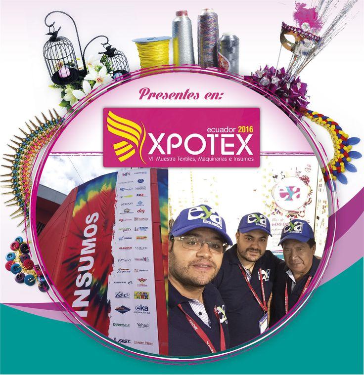 """Ensambles y Adornos en """"Xpotex Muestra de Textiles, Maquinarias e Insumos"""" con nuestros mejores insumos en decoración, confección, calzado y bisutería #Xpotex2016 #EYAEcuador #EnsamblesyAdornos #Insumos"""