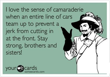 Funny Friendship Ecard: I love the sense of camaraderie when an entire