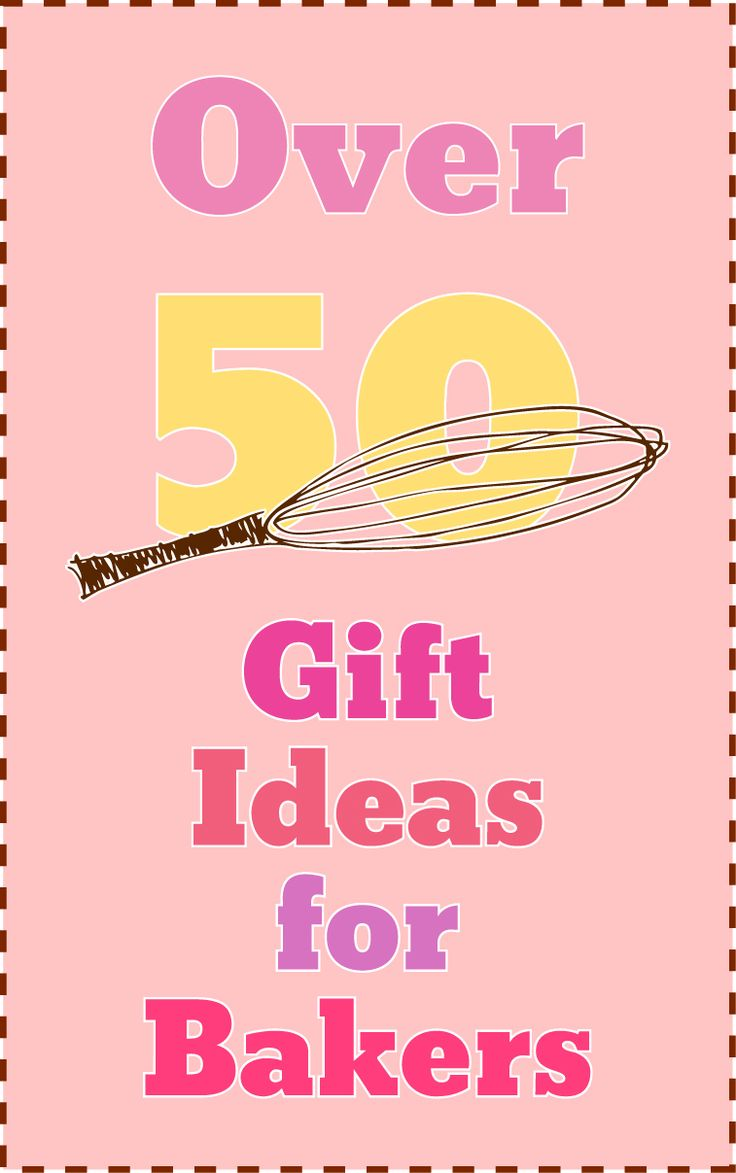 I Need Ideas For Decorating My Living Room: Need A Gift For A Baker? Here Are Over 50 Ideas!