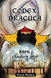 Free Kindle Book -   Codex Dracula, Book 1 - Chapter 4