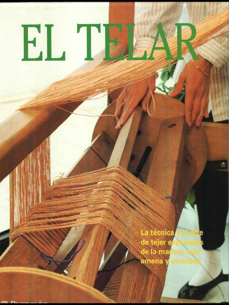 El Telar  El Telar es un libro sobre técnicas y formas de tejido artesanal.