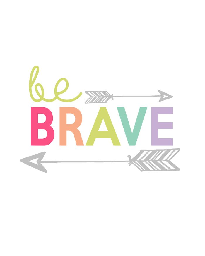 Be Brave Printable   Day 12 Kids Prints Series - The Girl Creative