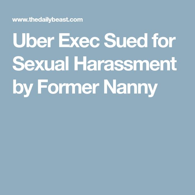 Uber Exec Sued for Sexual Harassment by Former Nanny