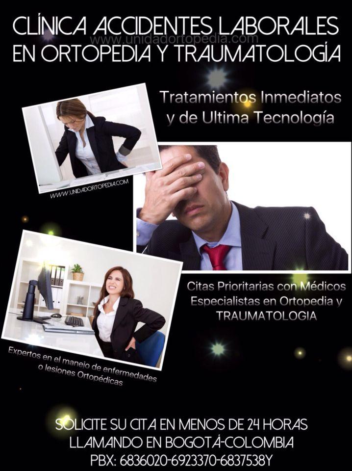 Clinica Especializada en Accidentes laborales en Bogotá www.unidadortopedia.com