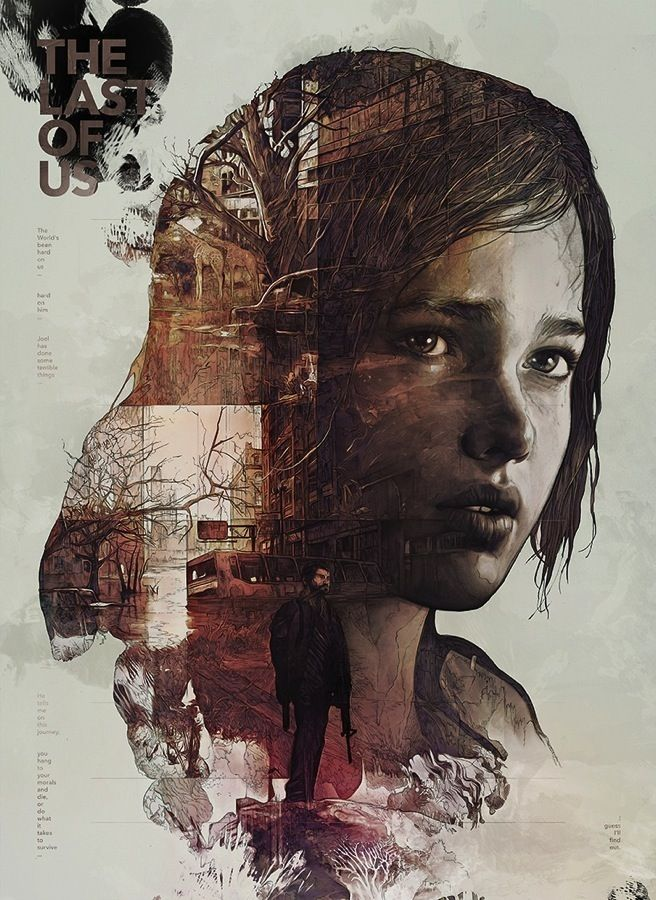 The Last of Us - Game of the year. Amazing graphics, storyline and characters. Ellie and Joel are unforgettable!