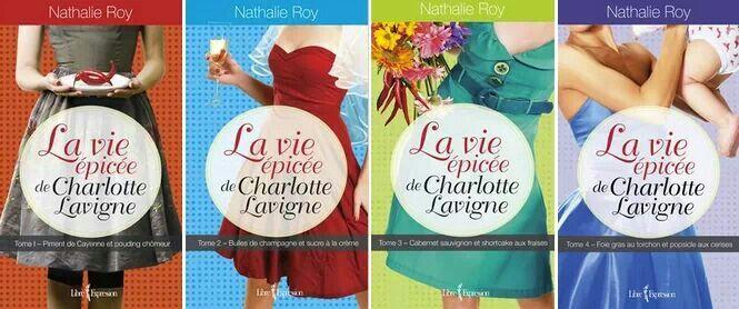 Série Livres de fille La vie épicée de Charlotte Lavigne C'est tellement bon