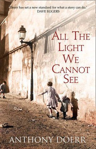 All the light we cannot see by Anthony Doerr - Pulitzer Prize