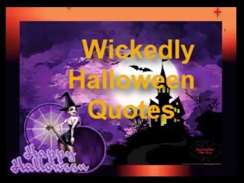 Wickedly Halloween Quotes - Funny Halloween Quotes,Images,Poems,Messages,memes It's officially October and chances are you're starting to see the Halloween d...