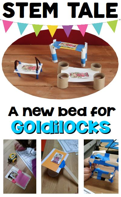STEM Activity for Kids - use a familiar fairy tale to work through the engineering design process. A new bed for Goldiocks is perfect for your little engineers in grades 1-3. Ask Imagine Plan Create Improve