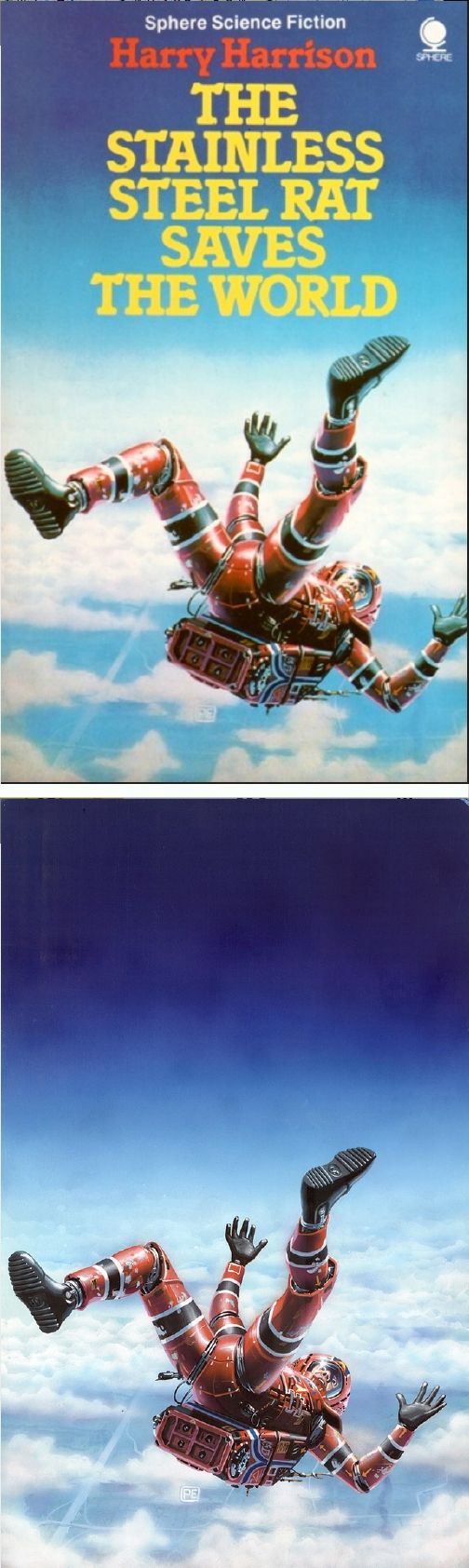 Peter Elson  The Stainless Steel Rat Saves The World By Harry Harrison   1980 Sphere