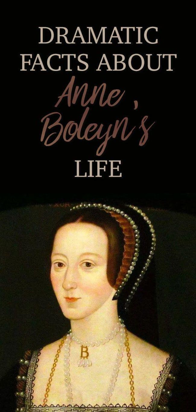 18 Info About The Dramatic Life Of Anne Boleyn