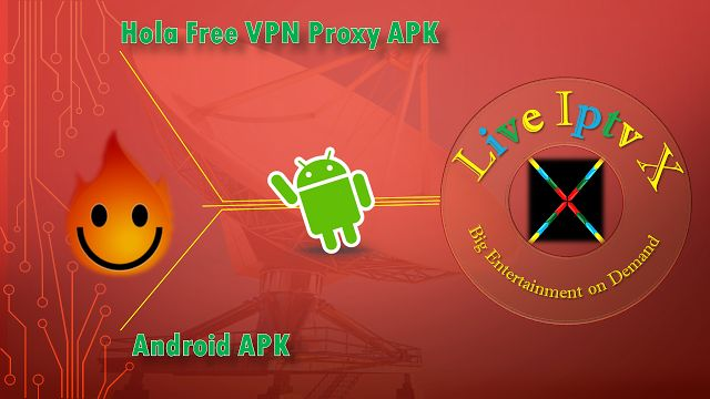 Hola Free VPN Proxy Premium Iptv Android Apk   Hola Free VPN Proxy APK - Use Unlimited VPN Free On Android Devices.  Hola Free VPN Proxy APK  Download IPTV Premium Hola Free VPN Proxy APK  Android Apk IPTV APK IPTV PREMIUM APK