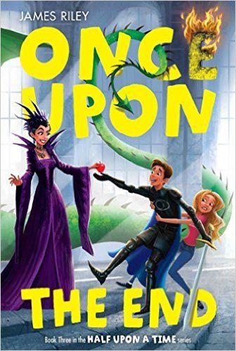 Once Upon the End (Half Upon a Time Book 3) Reprint, James Riley - Amazon.com