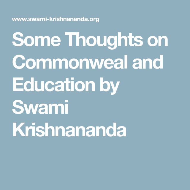 Some Thoughts on Commonweal and Education by Swami Krishnananda