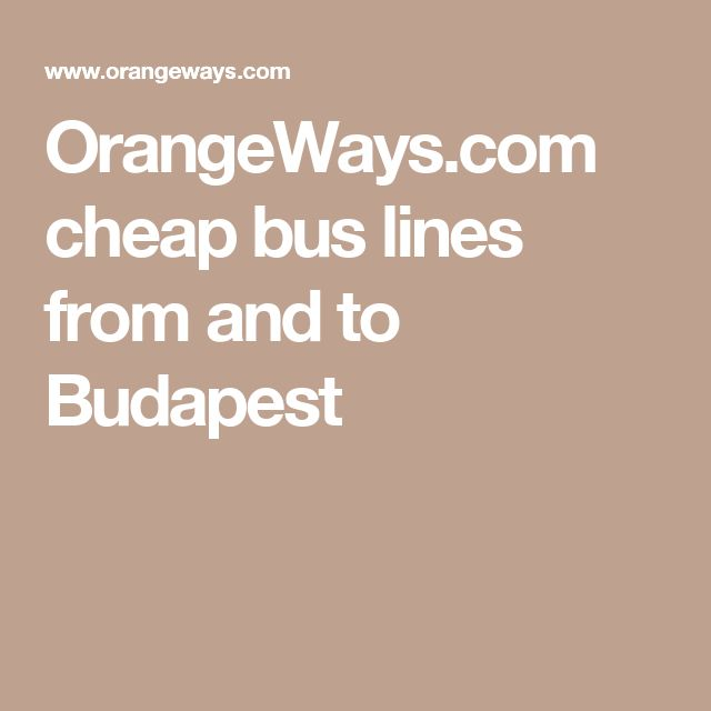 OrangeWays.com cheap bus lines from and to Budapest