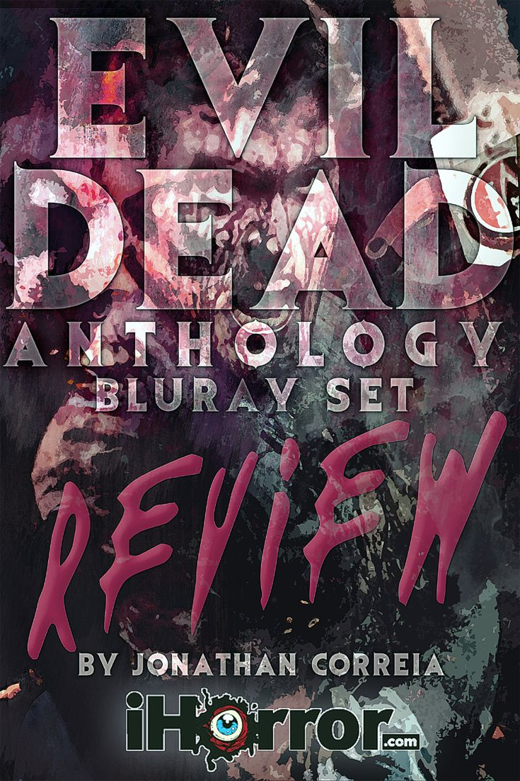 Review evil dead anthology bluray set