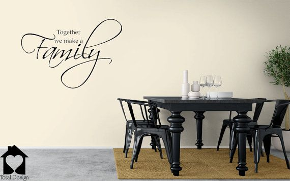 Together We Make A Family - encouraging family wallsticker -   13_