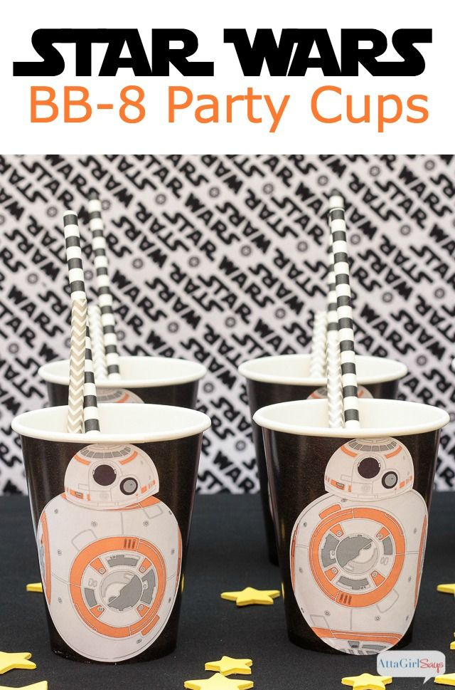 Atta Girl Says | DIY Star Wars Party Supplies: BB-8 Printable Cup Labels | http://www.attagirlsays.com