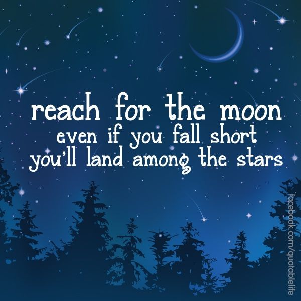 Cool Sayings About Moon: Reach For The Stars Quotes. QuotesGram