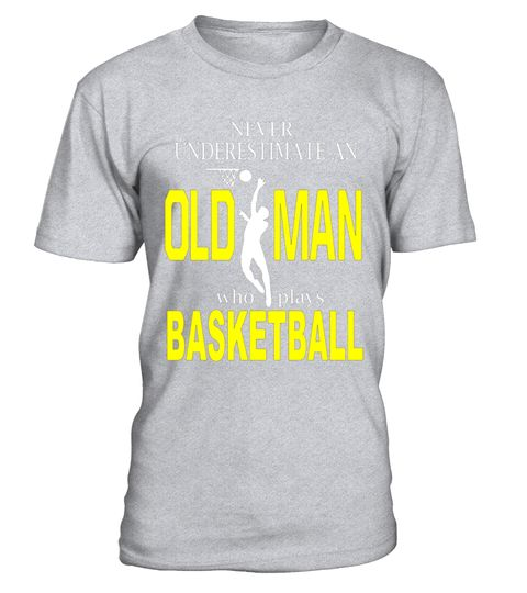 """# Never Underestimate An Old Man who plays Basketball T-Shirt .  Special Offer, not available in shops      Comes in a variety of styles and colours      Buy yours now before it is too late!      Secured payment via Visa / Mastercard / Amex / PayPal      How to place an order            Choose the model from the drop-down menu      Click on """"Buy it now""""      Choose the size and the quantity      Add your delivery address and bank details      And that's it!      Tags: Basketball, university…"""