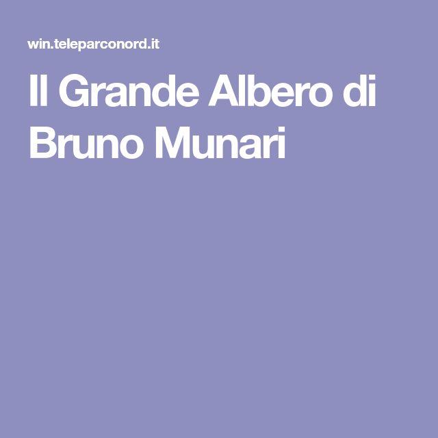 Il Grande Albero di Bruno Munari