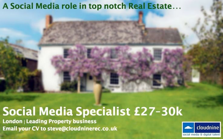 We're looking for a #social media #specialist to work in top notch real estate! Interested? Get in touch!c #house #home #garden #jobs