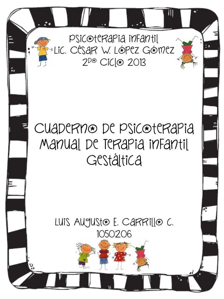 Gestalt - Libro  manual de terapia infantil gestáltica   by Luis Carrillo via slideshare