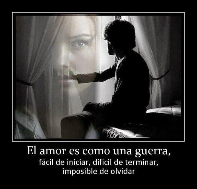 El  amor es como una guerra ....