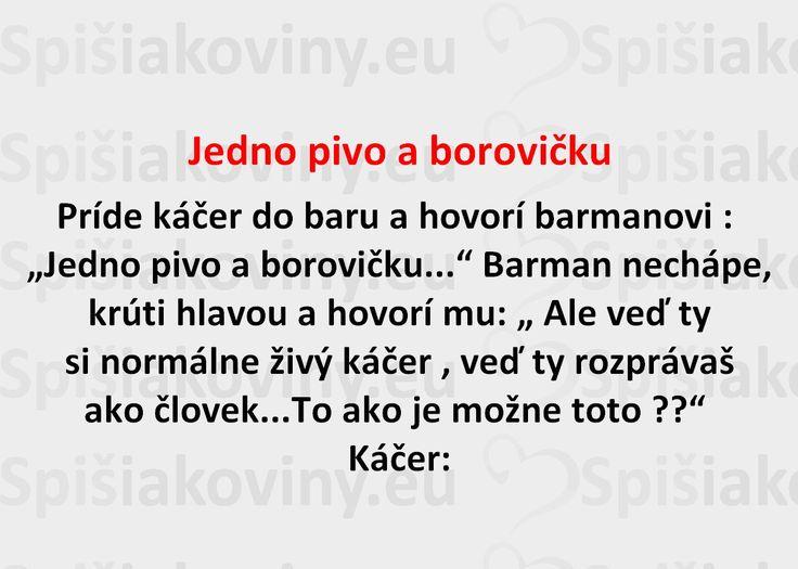 Jedno pivo a borovičku - Spišiakoviny.eu