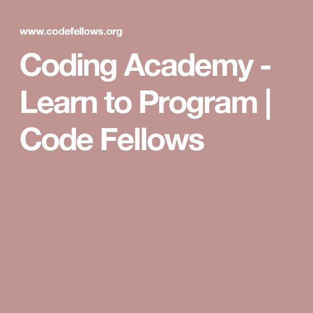 Coding Academy - Learn to Program | Code Fellows