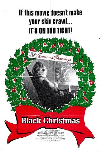 """Black Christmas - I don't use the word """"Classic"""" that often with films, but it's a must watch around the holiday season. It's sure to creep you out during the season for sure."""