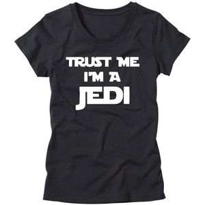 Womens Trust Me I'm a Jedi Shirt Girls Star Wars T-Shirt Funny Womens Nerdy T Shirt Geek Shirt
