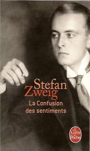 Critiques, citations, extraits de La Confusion des sentiments de Stefan Zweig. Oeuvre subtile, oeuvre forte, oeuvre minutieuse comme une dentelle d'A...