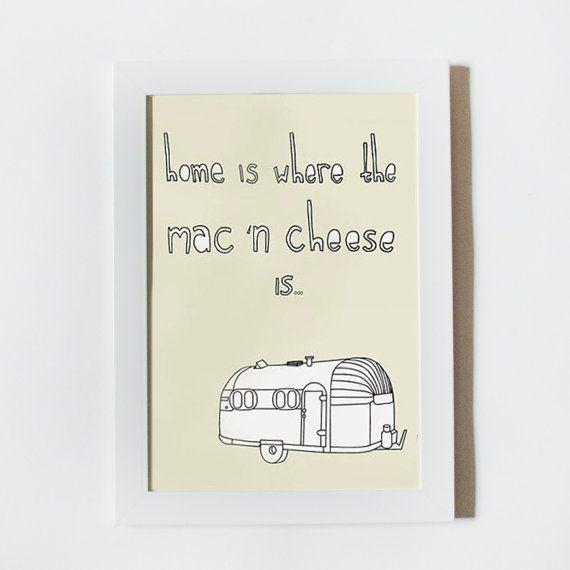Mac N Cheese Print: Home Is Where The Mac N Cheese Is | Mac, Cheese ...