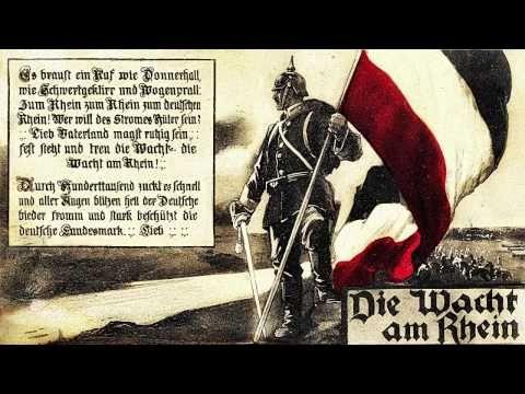 Die Wacht am Rhein - Deutsches Kaiserreich - YouTube