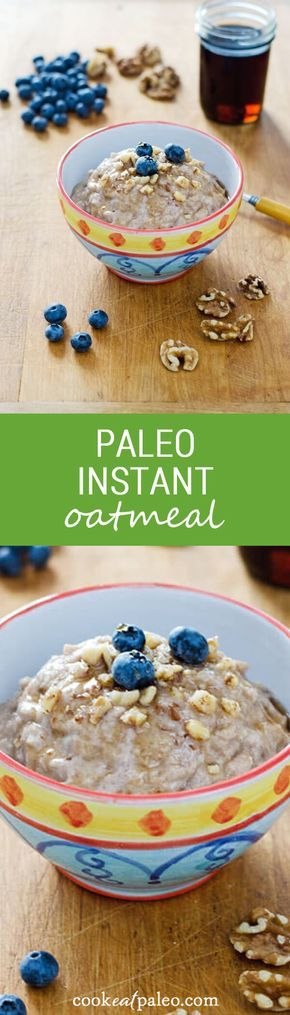 "Paleo ""instant oatmeal"" recipe — 1 bowl, 5 ingredients, 5 minutes. It's gluten-free, grain-free, dairy-free, and refined sugar-free."