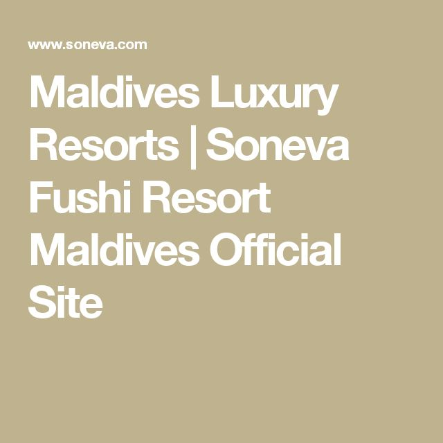 Maldives Luxury Resorts | Soneva Fushi Resort Maldives Official Site