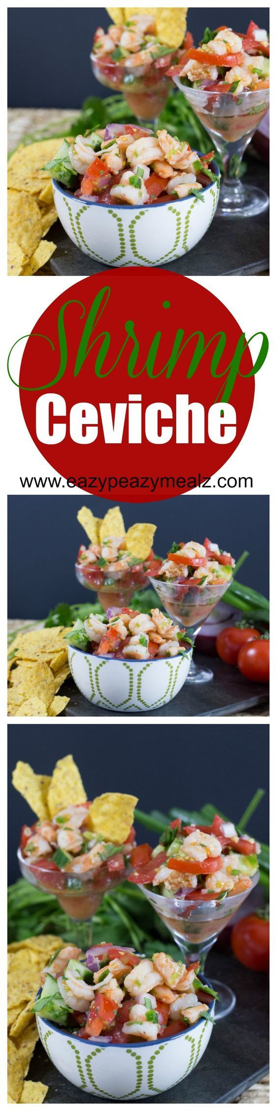 Shrimp Ceviche- A fantastic dish that is both easy to make and seriously delicious. This is my husband's favorite food! #ad - Eazy Peazy Mealz