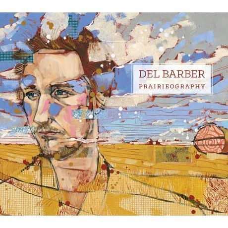 Del Barber - Prairieography (full official album stream).  heard Del on Q with Jill Barber yesterday Feb 7 2014. Great voice and a real prairie sound!