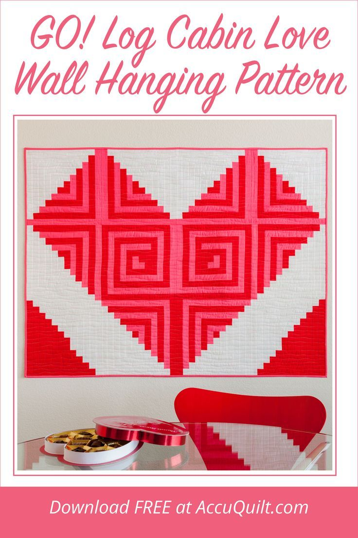 Free Valentine S Day Log Cabin Quilt Pattern In 2020 Log Cabin Quilt Pattern Log Cabin Quilt Quilted Wall Hangings
