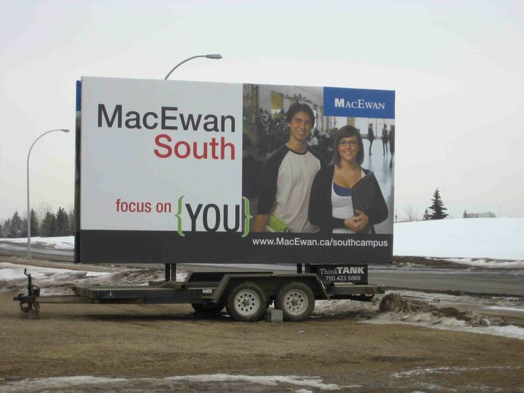 MacEwan University used one of ThinkTANK's Trailer Billboard to advertise programs for their South Campus. #outdooradvertising #alternativeadvertising #billboards #outofhomemarketing