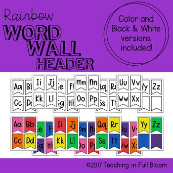 This Product Contains Two Options For A Word Wall Header I Have Included The Alphabet In Both Rainbow Color Scheme And Black White If You