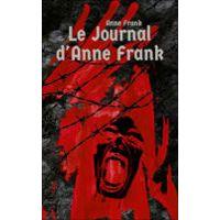 Le Journal d'Anne Frank par Anne Frank
