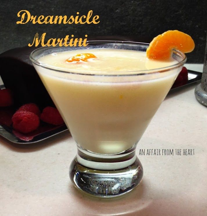 Dreamsicle Martini | An Affair from the Heart ** made with whipped cream vodka