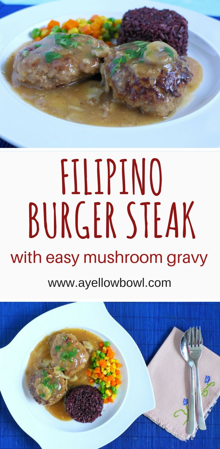 Make this beloved Filipino burger steak with an easy mushroom gravy. This recipe rivals the famous Jollibee burger steak. Serve with lots of rice and some buttered vegetables. #filipinorecipe #burgersteak