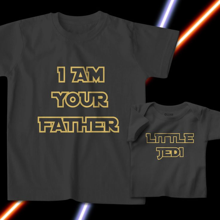 I Am Your Father-Little Jedi Set Starwars tees