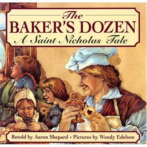 The Baker's Dozen - Aaron Shepard ~ Time in the Kitchen ~ Advent Day 6