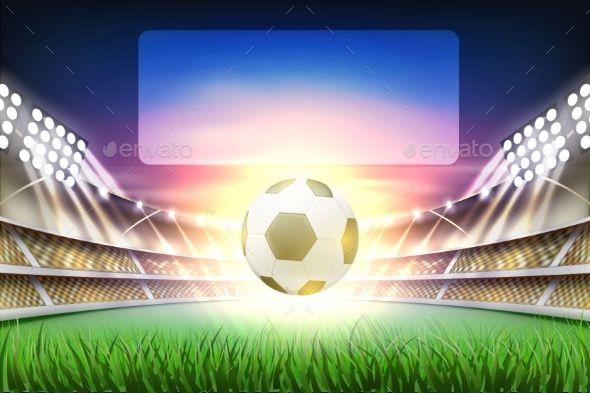 Vector Realistic Footbal Soccer Stadium Background Soccer Stadium Soccer Stadium